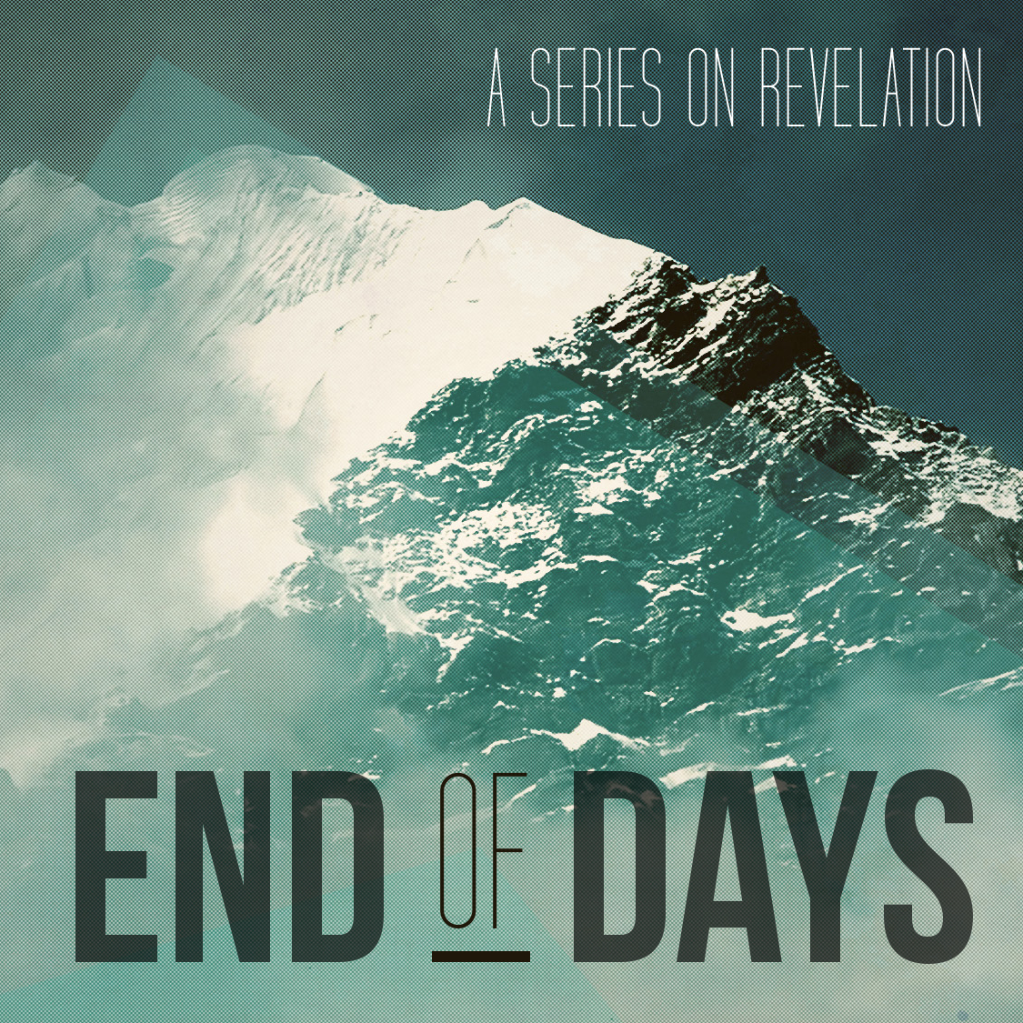 End of Days square - Message series