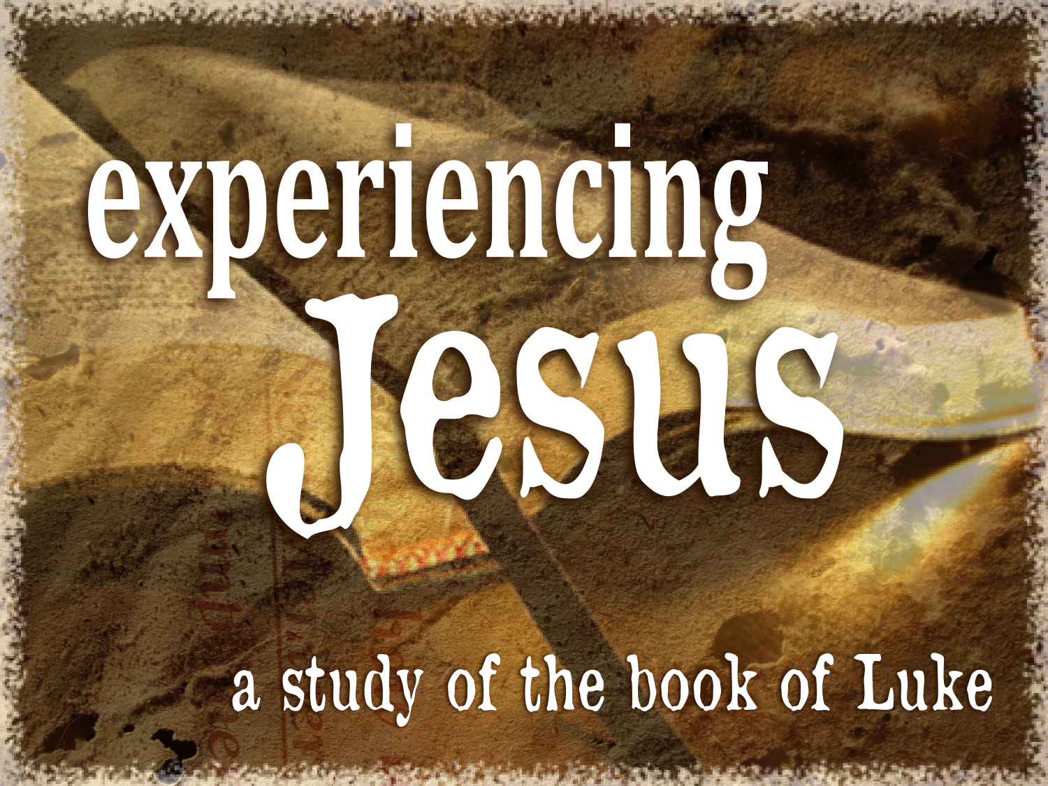 Next series: Experiencing Jesus